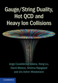 Cover Gauge/String Duality, Hot QCD and Heavy Ion Collisions