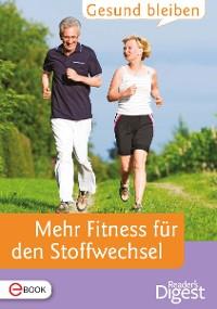 Cover Gesund bleiben - Mehr Fitness für den Stoffwechsel