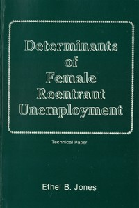 Cover Determinants of Female Reentrant Unemployment