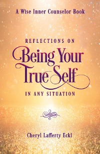 Cover Reflections on Being Your True Self in Any Situation
