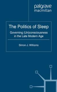 Cover The Politics of Sleep