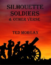 Cover Silhouette Soldiers & Other Verse
