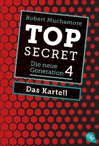 Cover Top Secret. Das Kartell