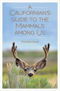 Cover A Californian's Guide to the Mammals among Us