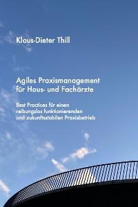Cover Agiles Praxismanagement für Haus- und Fachärzte