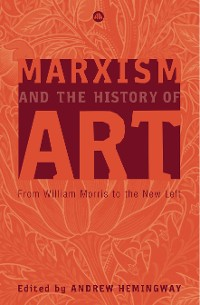 Cover Marxism and the History of Art