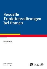 Cover Sexuelle Funktionsstörungen bei Frauen