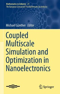 Cover Coupled Multiscale Simulation and Optimization in Nanoelectronics