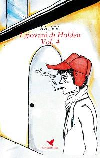 Cover I giovani di Holden - Vol. 4