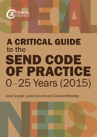 Cover A Critical Guide to the SEND Code of Practice 0-25 Years (2015)
