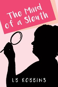 Cover The Mind of a Sleuth