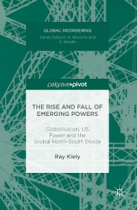 Cover The Rise and Fall of Emerging Powers