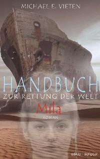 Cover Handbuch zur Rettung der Welt - Mila