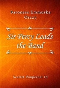 Cover Sir Percy Leads the Band
