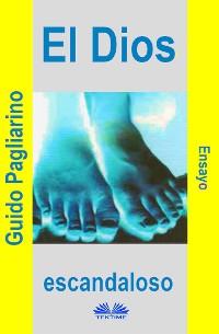Cover El Dios Escandaloso