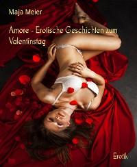 Cover Amore - Erotische Geschichten zum Valentinstag