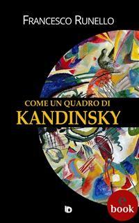 Cover Come un quadro di Kandinsky