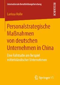 Cover Personalstrategische Maßnahmen von deutschen Unternehmen in China