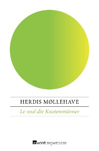 Cover Le und die Knotenmänner