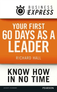Cover Business Express: Your first 60 days as a leader
