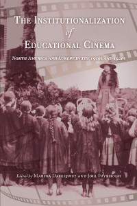 Cover The Institutionalization of Educational Cinema