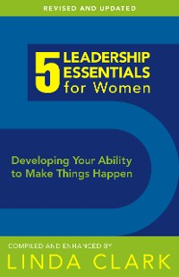 Cover 5 Leadership Essentials for Women, Revised Edition