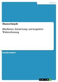 Cover Rhythmus. Entstehung und kognitive Wahrnehmung