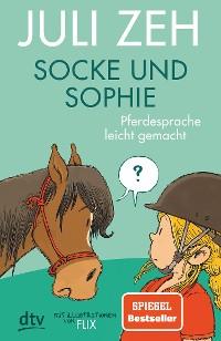 Cover Socke und Sophie – Pferdesprache leicht gemacht