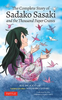 Cover The Complete Story of Sadako Sasaki