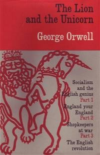 Cover The Lion and the Unicorn: Socialism and the English Genius