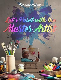 Cover Let's Paint with the Master Artist