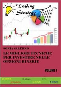 Cover Le migliori tecniche per investire nelle opzioni binarie. Volume 1