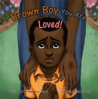 Cover Brown Boy You Are Loved
