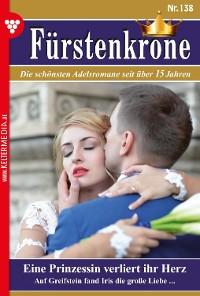 Cover Fürstenkrone 138 – Adelsroman