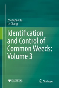 Cover Identification and Control of Common Weeds: Volume 3