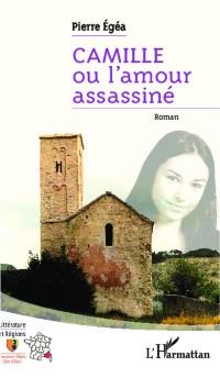 Cover Camille ou l'amour assassine