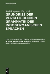 Cover Zahlwortbildung, Casusbildung der Nomina, Pronomina, verbale Stammbildung und Flexion (Conjugation)