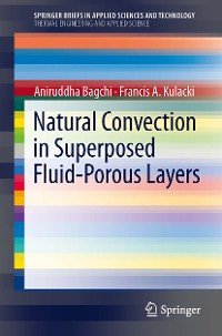 Cover Natural Convection in Superposed Fluid-Porous Layers