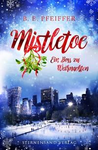 Cover Mistletoe: Ein Boss zu Weihnachten