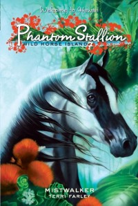 Cover Phantom Stallion: Wild Horse Island #7: Mistwalker