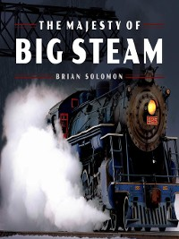 Cover The Majesty of Big Steam
