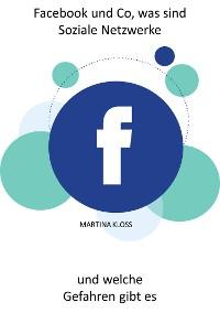Cover Facebook und Co, was sind Soziale Netzwerke und welche Gefahren gibt es?