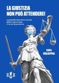 Cover La giustizia non può attendere!