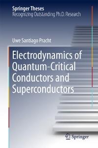 Cover Electrodynamics of Quantum-Critical Conductors and Superconductors