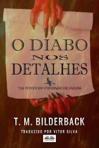 Cover O Diabo Nos Detalhes - Um Conto Do Condado De Sardis