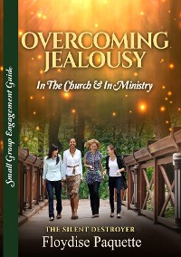 Cover Overcoming Jealousy: In the Church & In Ministry