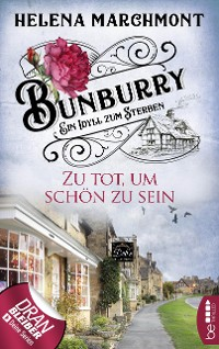 Cover Bunburry - Zu tot, um schön zu sein