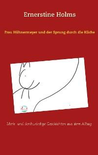 Cover Frau Hühnermeyer und der Sprung durch die Küche
