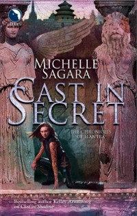 Cover Cast In Secret (The Chronicles of Elantra, Book 3)