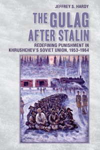 Cover Gulag after Stalin